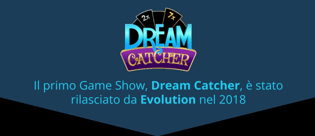 Evolution ha creato il primo game show nel 2018 - Dream Catcher