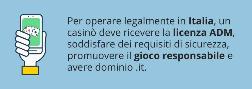 La licenza dall'ADM è richiesta per operare in Italia