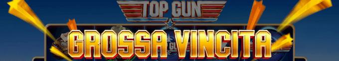 Vincite stellari con Top Gun